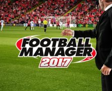 Football Manager 2017 Download – FM 17 do pobrania