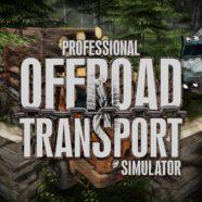 Proffesional Offroad Transport Simulator Download – Symulator do pobrania!